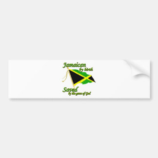 Jamaican by birth saved by the grace of God Bumper Sticker