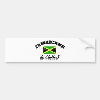 Jamaican do it better bumper sticker