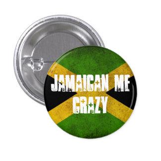 Jamaican Me Crazy - Small Pinback Button