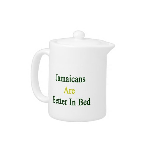 Jamaicans Are Better In Bed