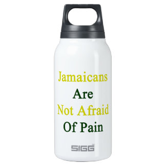 Jamaicans Are Not Afraid Of Pain 10 Oz Insulated SIGG Thermos Water Bottle