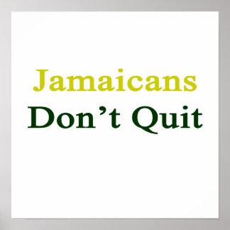 Jamaicans Don't Quit. Poster