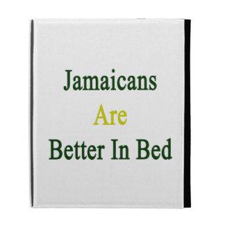 Jamaicans es mejor en cama