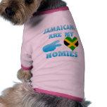 Jamaicans es mi Homies Camisa De Perro