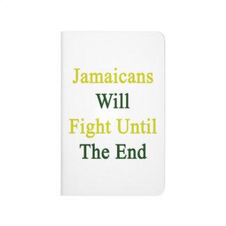 Jamaicans luchará hasta el extremo cuaderno