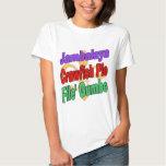 Jambalaya Crawfish Pie T Shirts