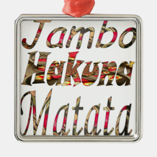 Jambo ! Hakuna Matata Square Metal Christmas Ornament