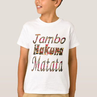 Jambo ! Hakuna Matata T-Shirt