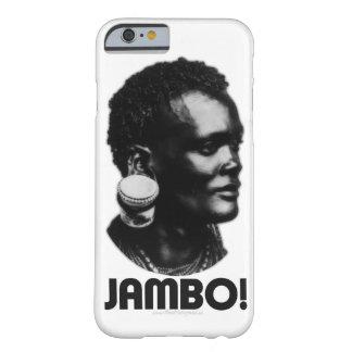 ¡JAMBO! Saludo del suajili Funda Para iPhone 6 Barely There