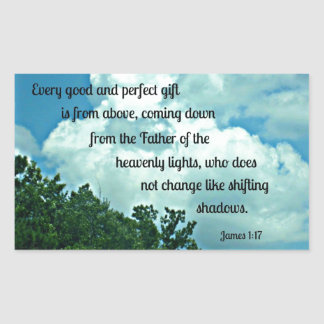 James 1:17 Every good and perfect gift is from.... Sticker