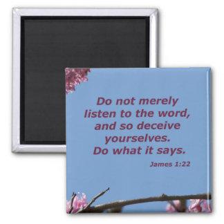 James 1:22 magnet