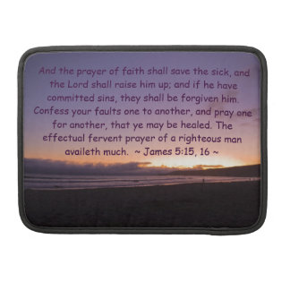 James 5:15- 16 sleeves for MacBook pro