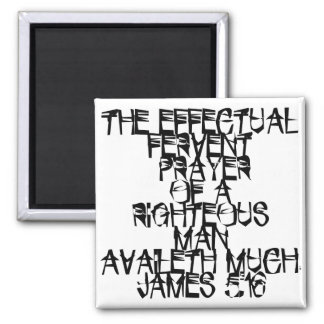 James 5:16 2 inch square magnet