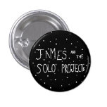 James And The Solo Projects Band Pin