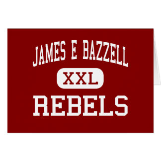 James E Bazzell - Rebels - Middle - Scottsville Card