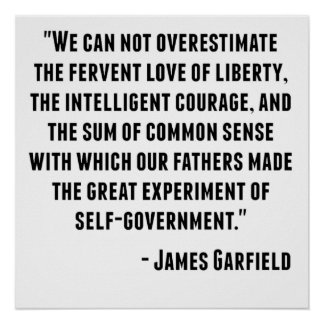 James Garfield Quote Poster