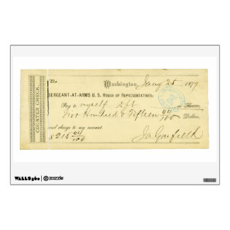 James Garfield Signed Check from January 25th 1877 Wall Sticker