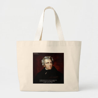 James K Polk And Quote Large Tote Bag