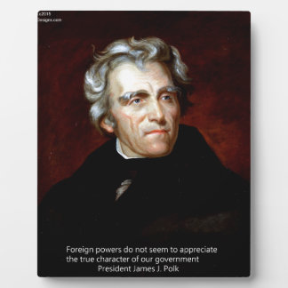 James K Polk And Quote Plaque