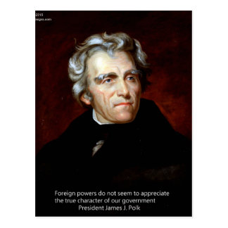 James K Polk And Quote Postcard
