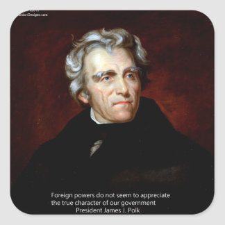 James K Polk And Quote Square Sticker