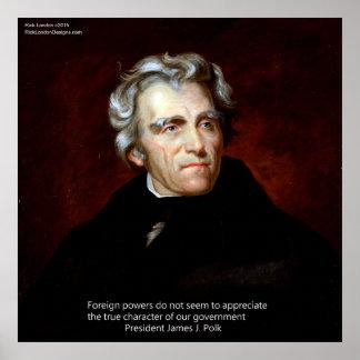 James K Polk y nuestro Govt. Quote Poster Póster