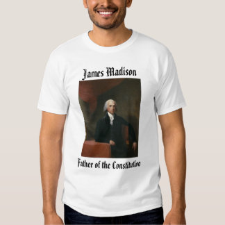 james_madison_by_gilbert_stuart, James Madison,... Tee Shirts