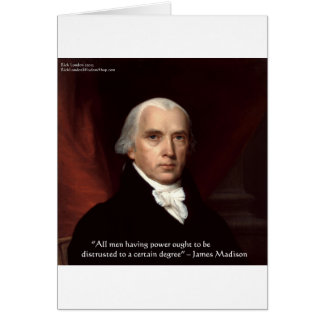 "James Madison ""Distrust Power"" Wisdom Quote Gifts Card"
