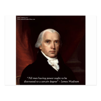"James Madison ""Distrust Power"" Wisdom Quote Gifts Postcard"