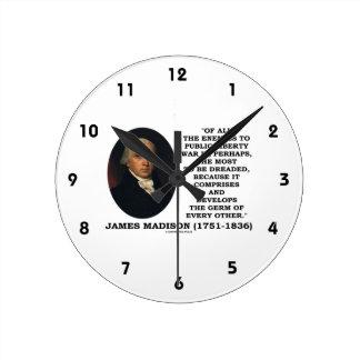 James Madison Enemies To Public Liberty War Quote Round Clock