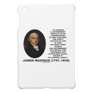 James Madison Framing A Government Control Itself Case For The iPad Mini