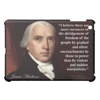 James Madison Freedom Quote iPad Mini Case