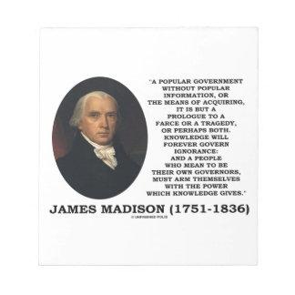 James Madison Knowledge Forever Govern Ignorance Memo Pad