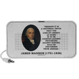 James Madison Loss Of Liberty At Home Danger Quote Mini Speaker
