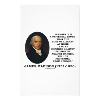 James Madison Loss Of Liberty At Home Danger Quote Stationery