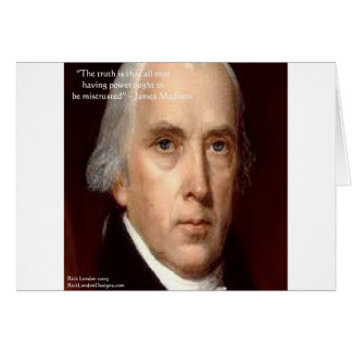 "James Madison ""Mistrust Power"" Wisdom Quote Card"