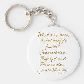James Madison on christianity Keychain