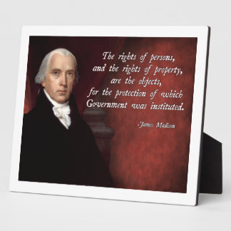James Madison Property Rights Display Plaques