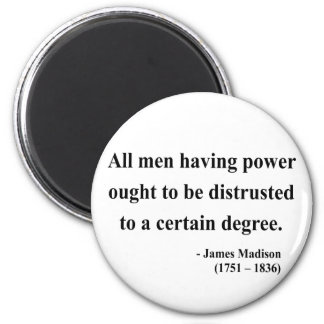 James Madison Quote 1a 2 Inch Round Magnet
