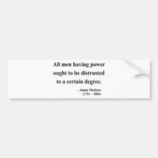 James Madison Quote 1a Bumper Sticker