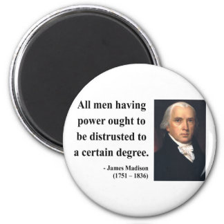 James Madison Quote 1b 2 Inch Round Magnet