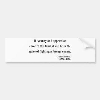 James Madison Quote 2a Bumper Sticker
