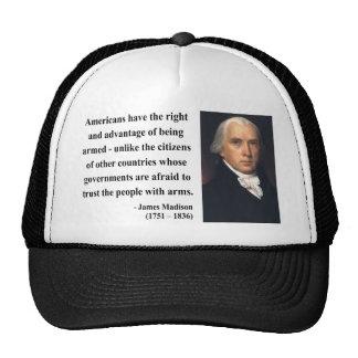 James Madison Quote 4b Trucker Hat