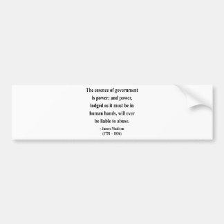 James Madison Quote 5a Bumper Sticker