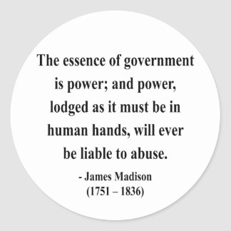 James Madison Quote 5a Classic Round Sticker