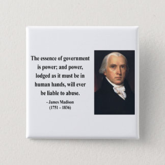 James Madison Quote 5b Button