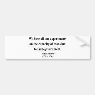 James Madison Quote 6a Bumper Sticker