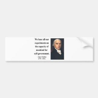 James Madison Quote 6b Bumper Sticker