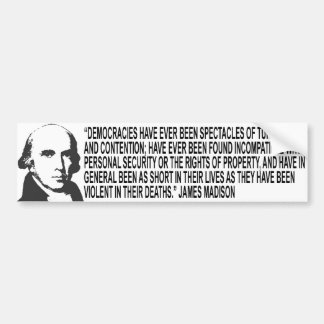 James Madison Quote Bumper Sticker