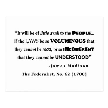 Lawyer Themed James Madison Quote from The Federalist, No. 62 Postcard